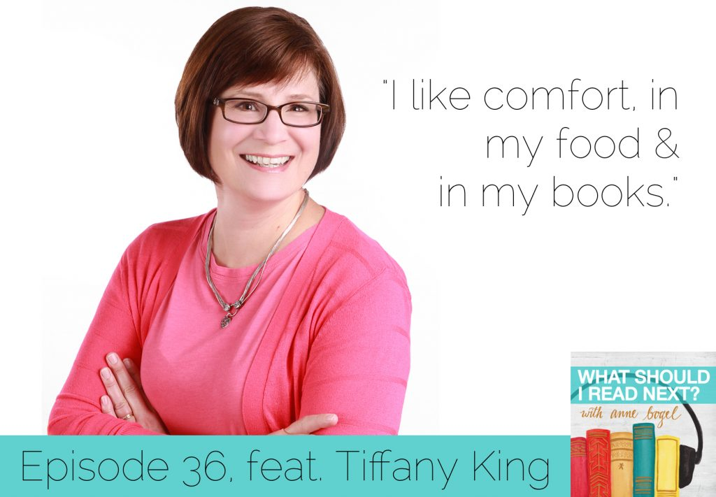 What Should I Read Next #36: Comfort food, but with books with Tiffany King
