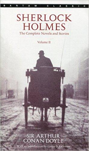 The Complete Sherlock Holmes (Vol. II)