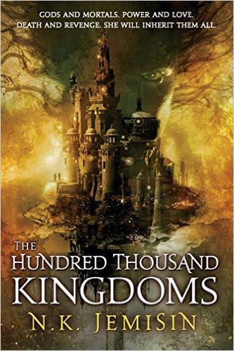 The Hundred Thousand Kingdoms (Inheritance Trilogy Book 1)