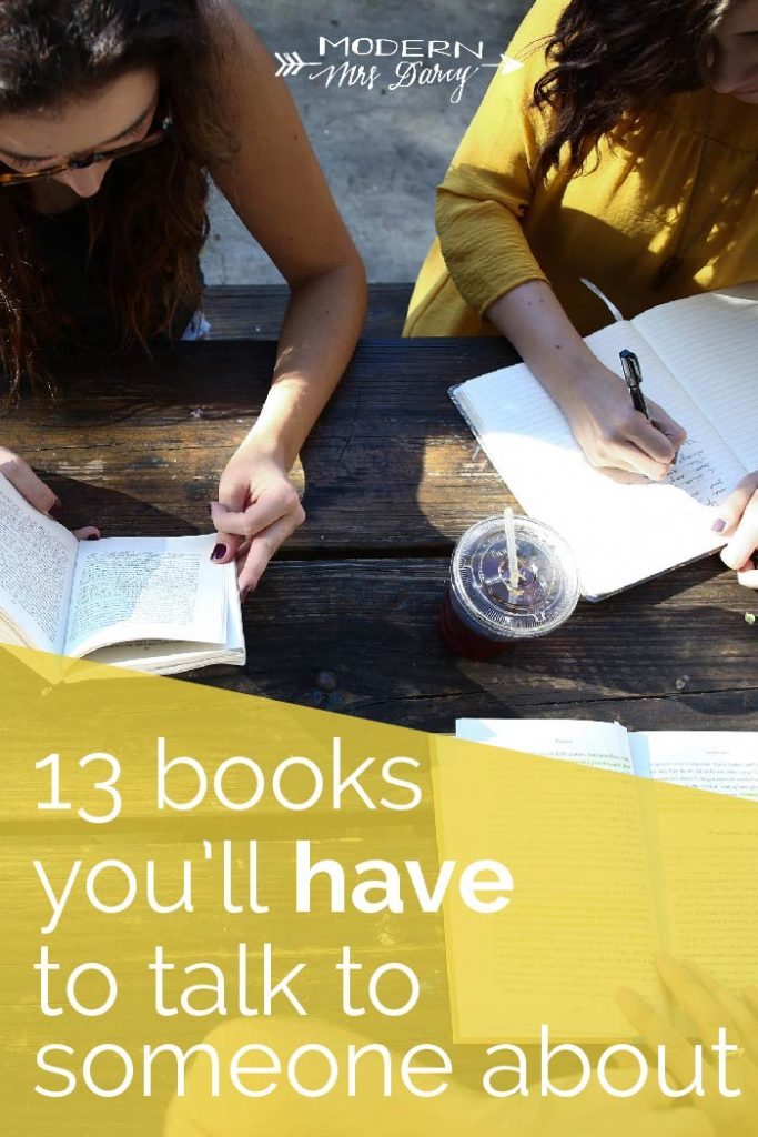13 Books You'll Have To Talk To Someone About