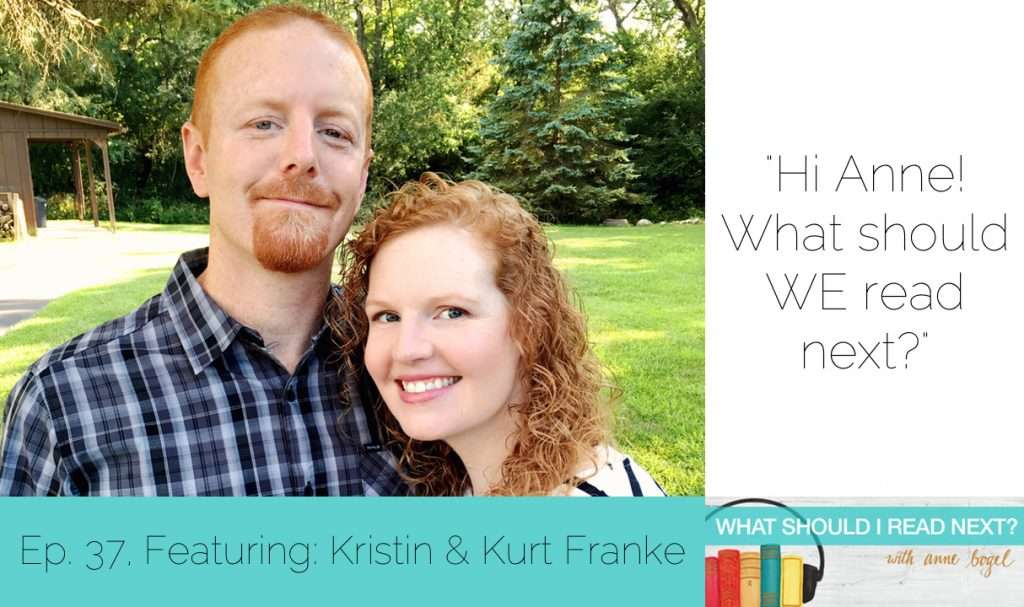 What Should I Read Next #37: Reading as a couple + the best books YOU read this summer