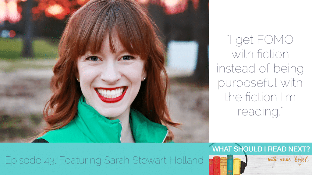 What Should I Read Next #43: Fiction FOMO and curing Hamilton hangover with Sarah Stewart Holland