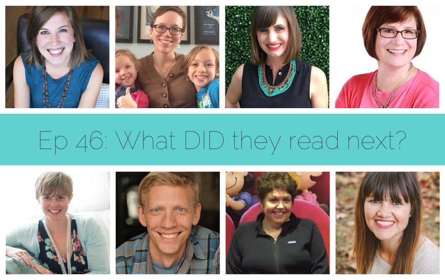 What Should I Read Next #46: What DID they read next