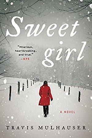 Sweetgirl: A Novel