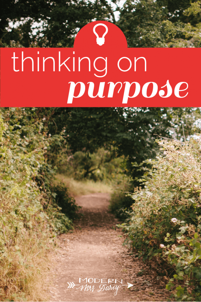 Thinking on Purpose