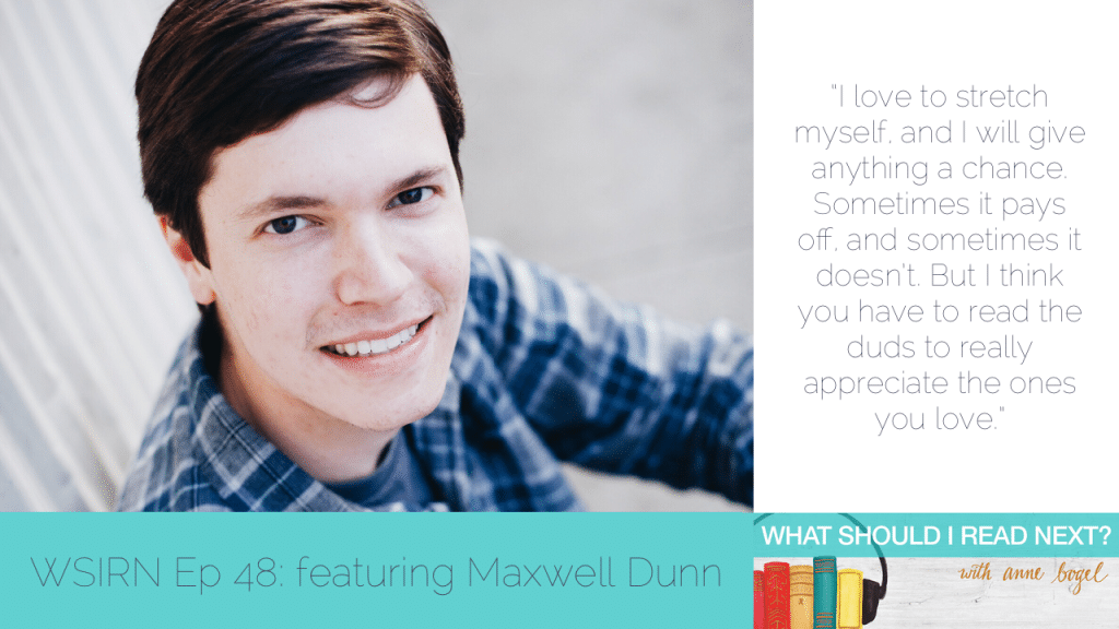 What Should I Read Next #48: It's good to be a Special Readerly Snowflake with Maxwell Dunn