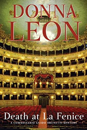 Death at La Fenice: A Commissario Brunetti Mystery