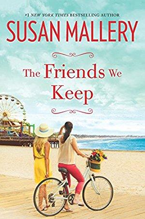 The Friends We Keep (Mischief Bay Book)