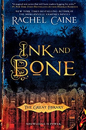 Ink and Bone (The Great Library Book 1)