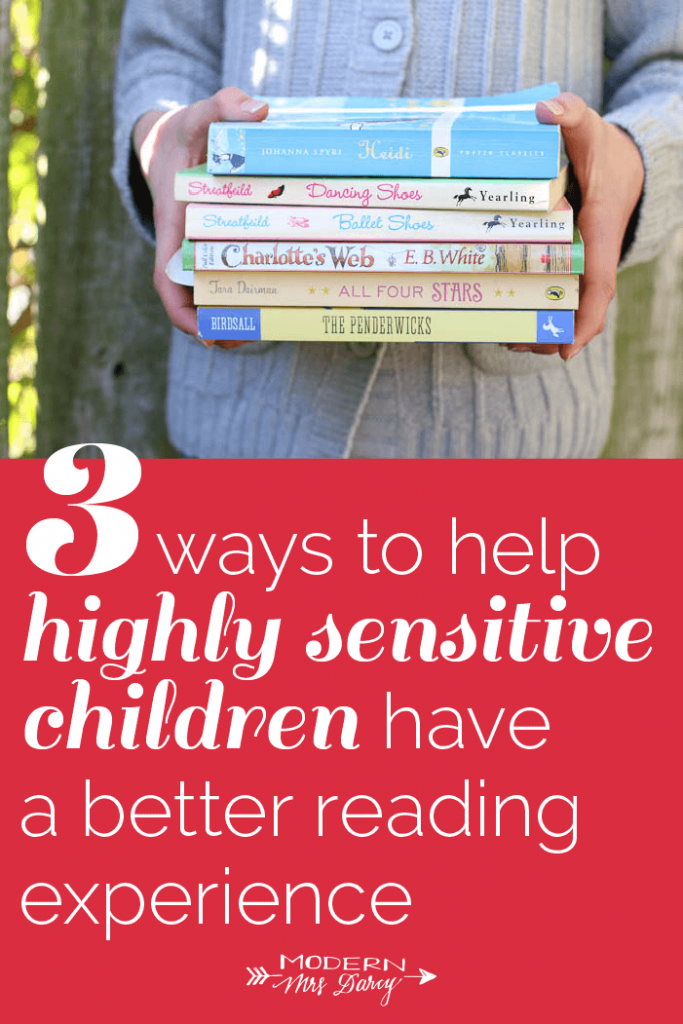 3 ways to help highly sensitive children have a better reading experience
