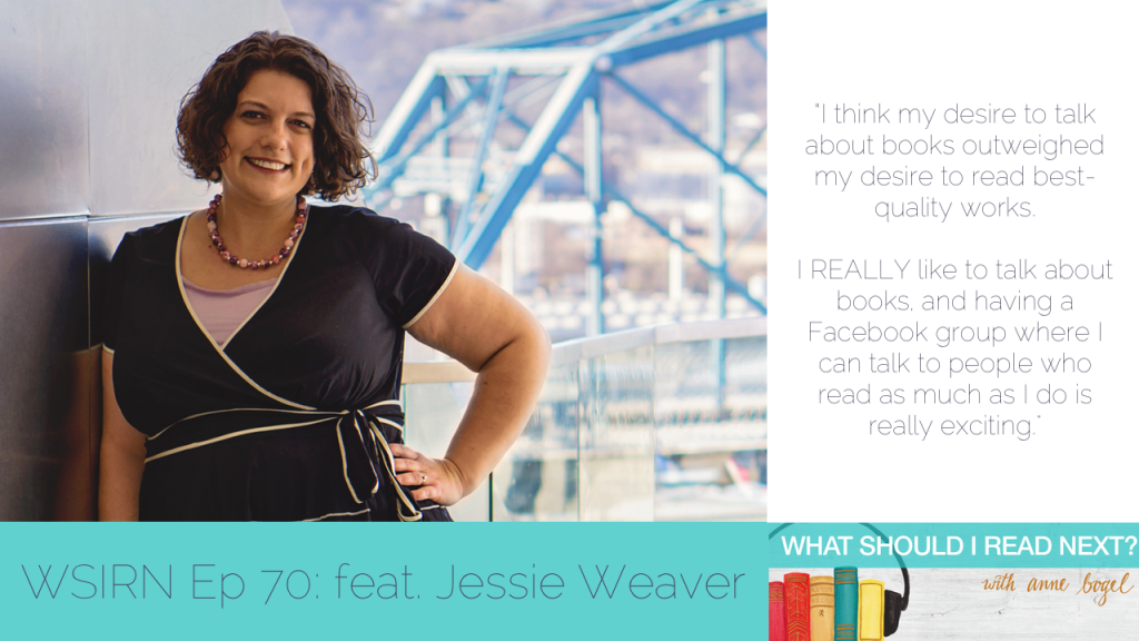What Should I Read Next #70: The book Anne can't shut up about with Jessie Weaver