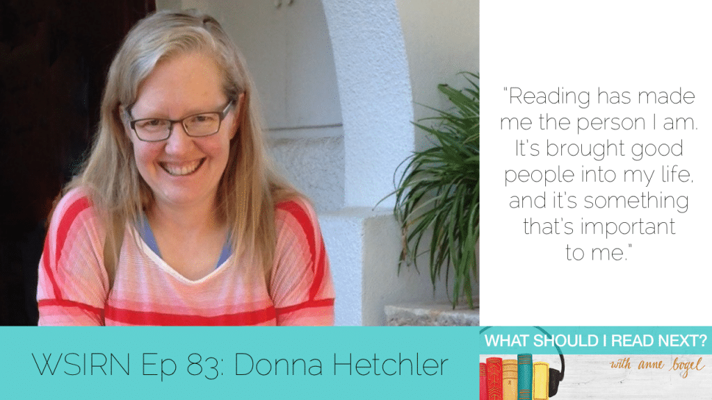 What Should I Read Next #83: An epic birthday bookstore roadtrip with Donna Hetchler