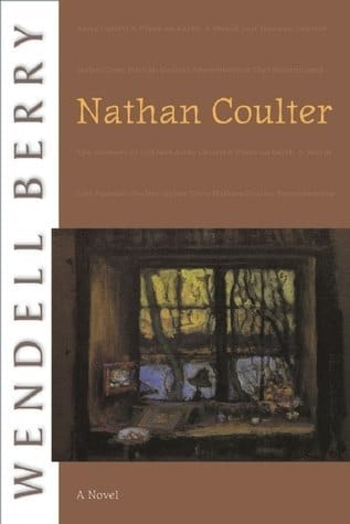 Nathan Coulter: A Novel