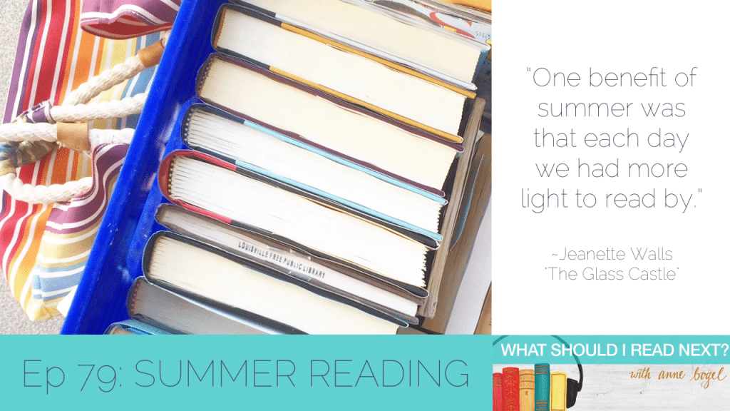 What Should I Read Next #79: The books we can't wait to read this Summer