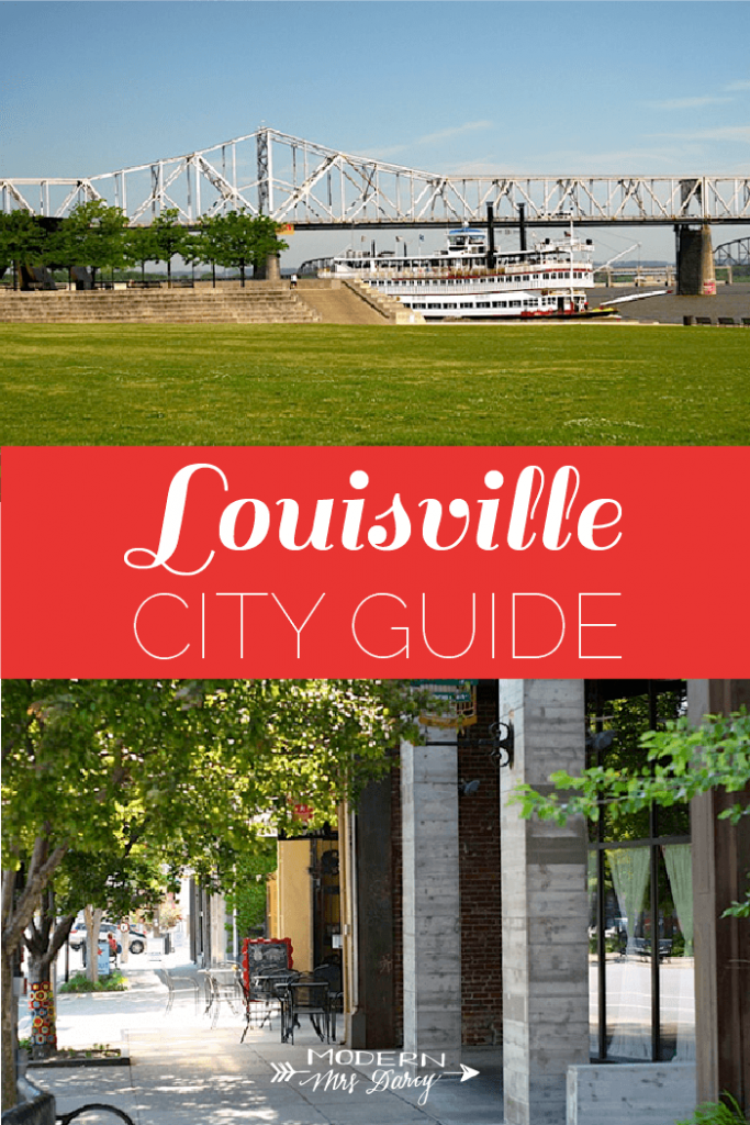 Louisville City Guide | Modern Mrs Darcy