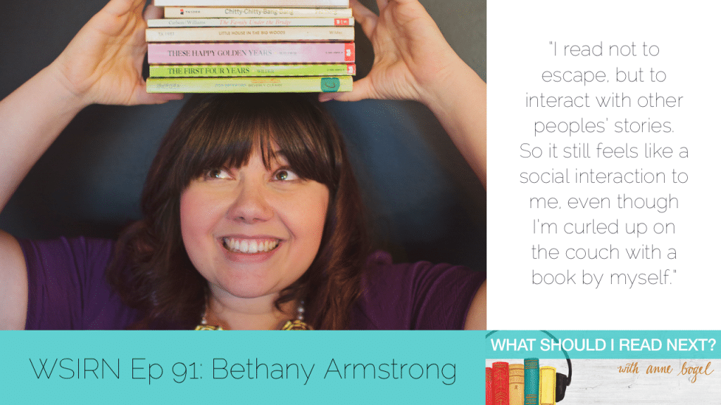 What Should I Read Next #91: The books you can't stop recommending with Bethany Armstrong
