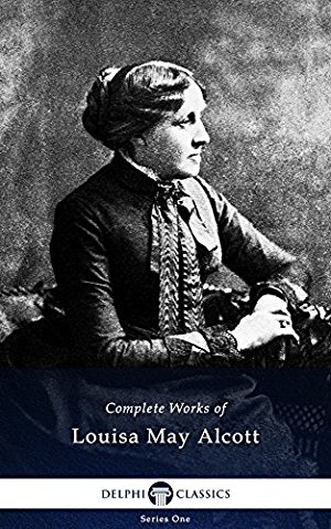 Delphi Complete Works of Louisa May Alcott