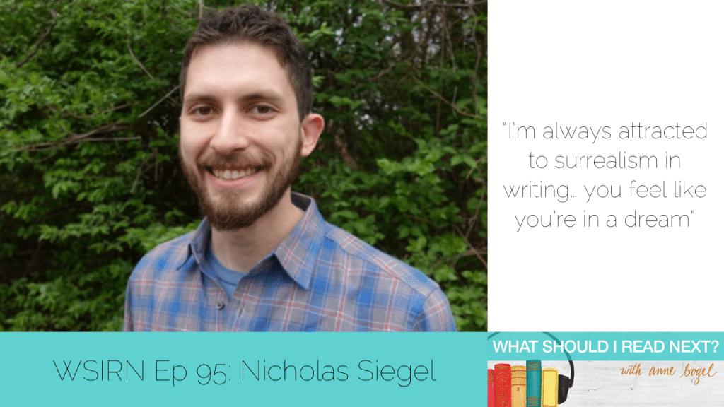 What Should I Read Next #95: Really weird stories you should totally read with Nicholas Siegel