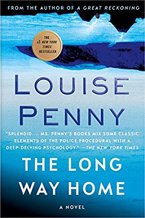 The Long Way Home (A Chief Inspector Gamache Mystery Book)
