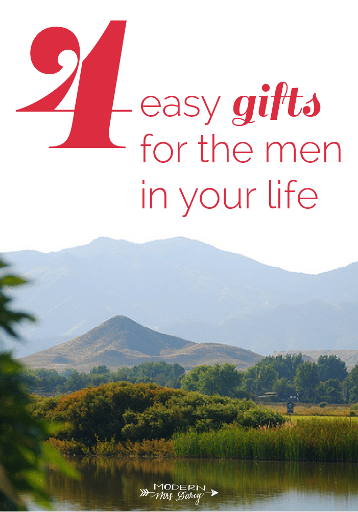 4 easy gifts for the men in your life | Modern Mrs Darcy