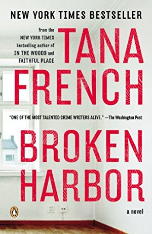 Broken Harbor (Dublin Murder Squad, Book 4)