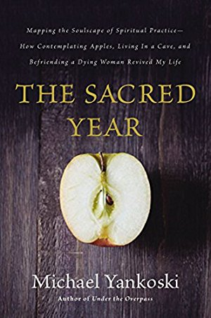 The Sacred Year: Mapping the Soulscape of Spiritual Practice