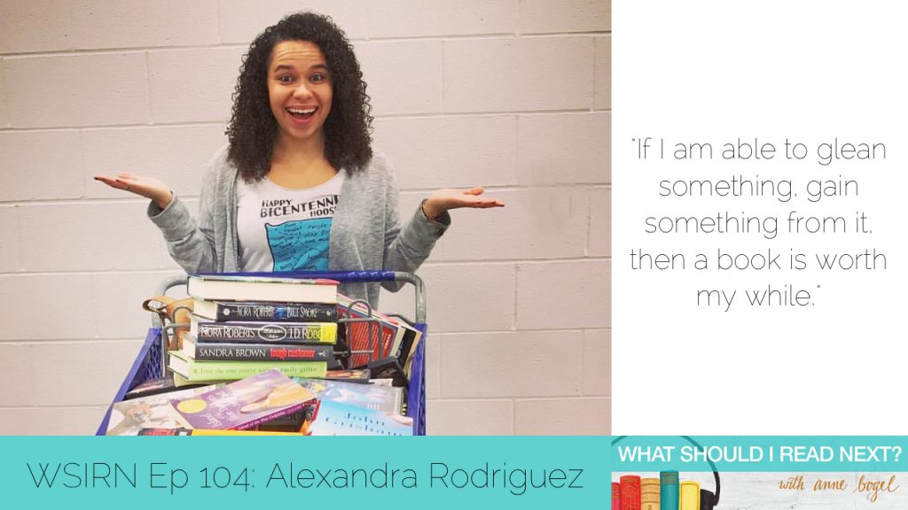 What Should I Read Next #104: Books that don't hold anything back with Alexandra Rodriguez
