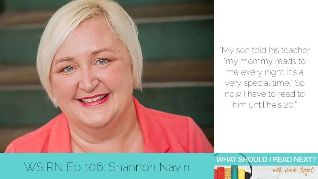What Should I Read Next #106: The anatomy of an excellent reading experience with Shannon Navin