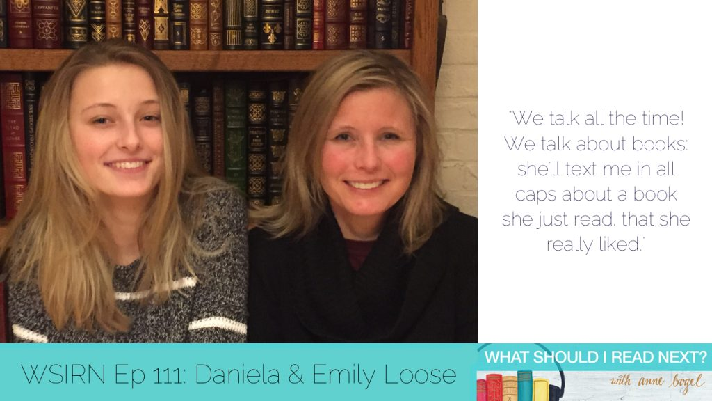 What Should I Read Next #111: A lifetime mother-daughter book club with Daniela & Emily Loose