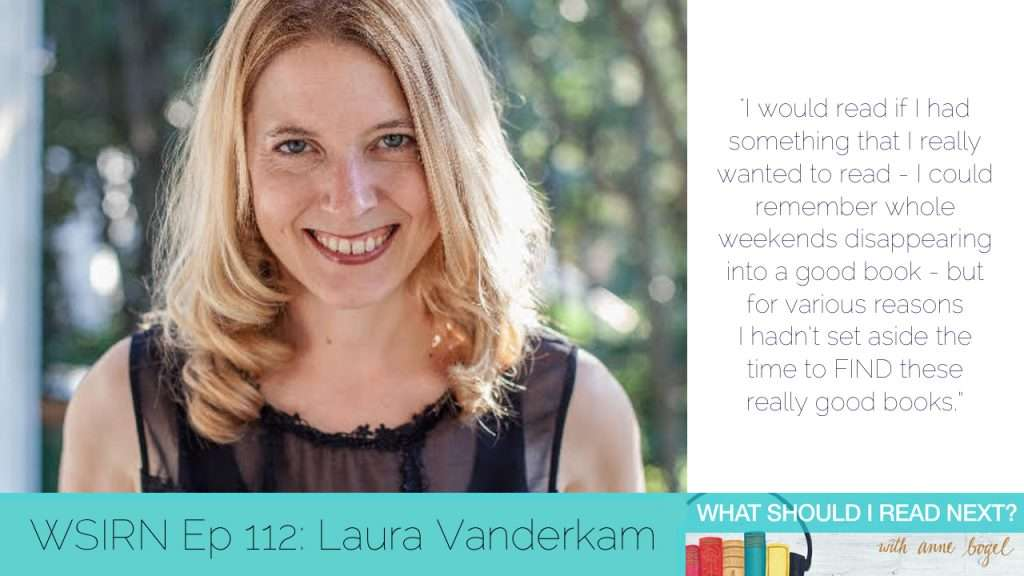 What Should I Read Next #112: Your best reading year yet with Laura Vanderkam