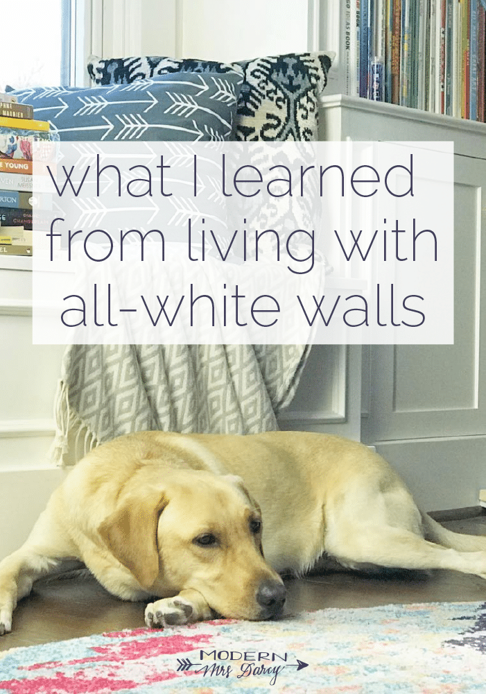 What I learned from living with all-white walls for a whole ...