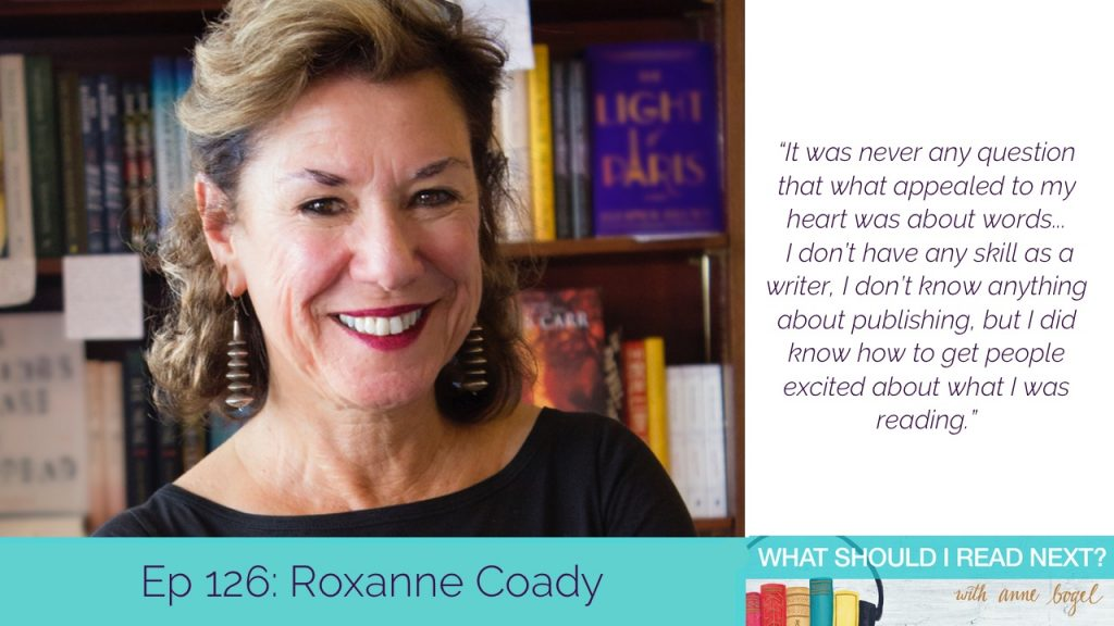 What Should I Read Next #126: Books that appeal to your head AND your heart with Roxanne Coady