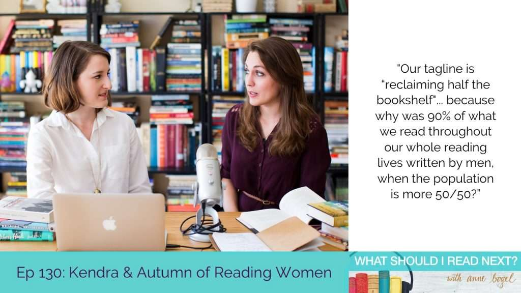 What Should I Read Next #130: Must-read books by women writers with Kendra Winchester and Autumn Privett