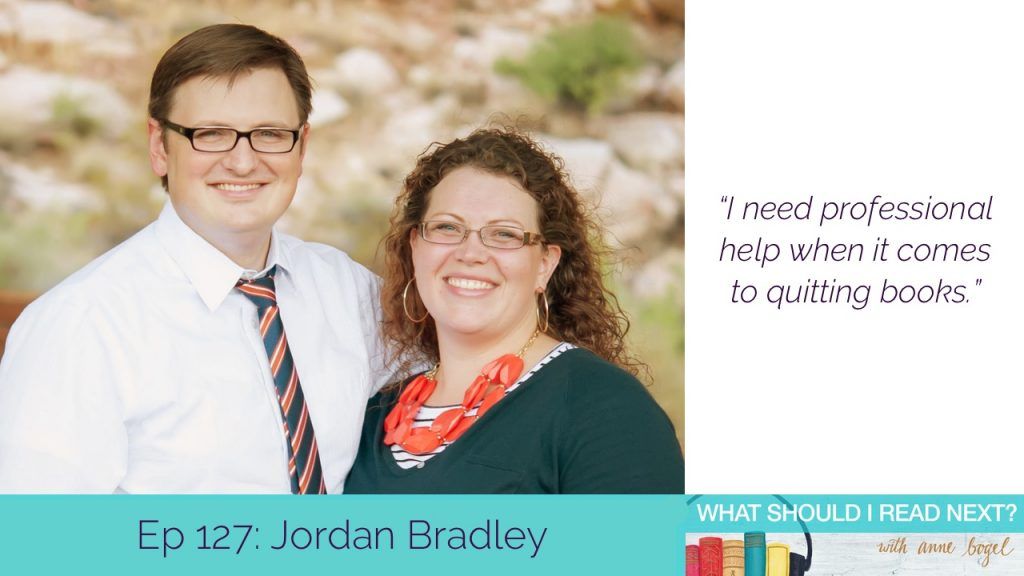 What Should I Read Next #127: Seeking professional help (for quitting books) with Jordan Bradley