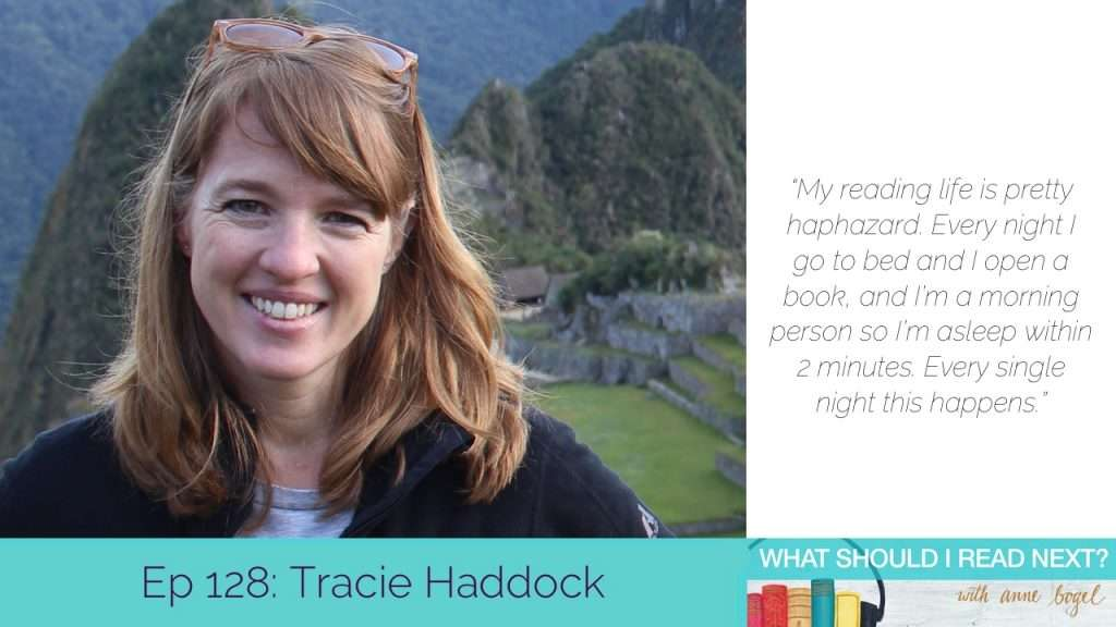 What Should I Read Next #128: When contemporary fiction feels like a crapshoot with Tracie Haddock