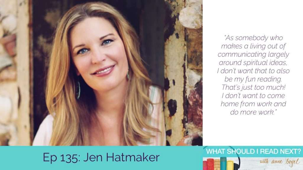 What Should I Read Next #135: When your reading life is nothing like people expect with Jen Hatmaker