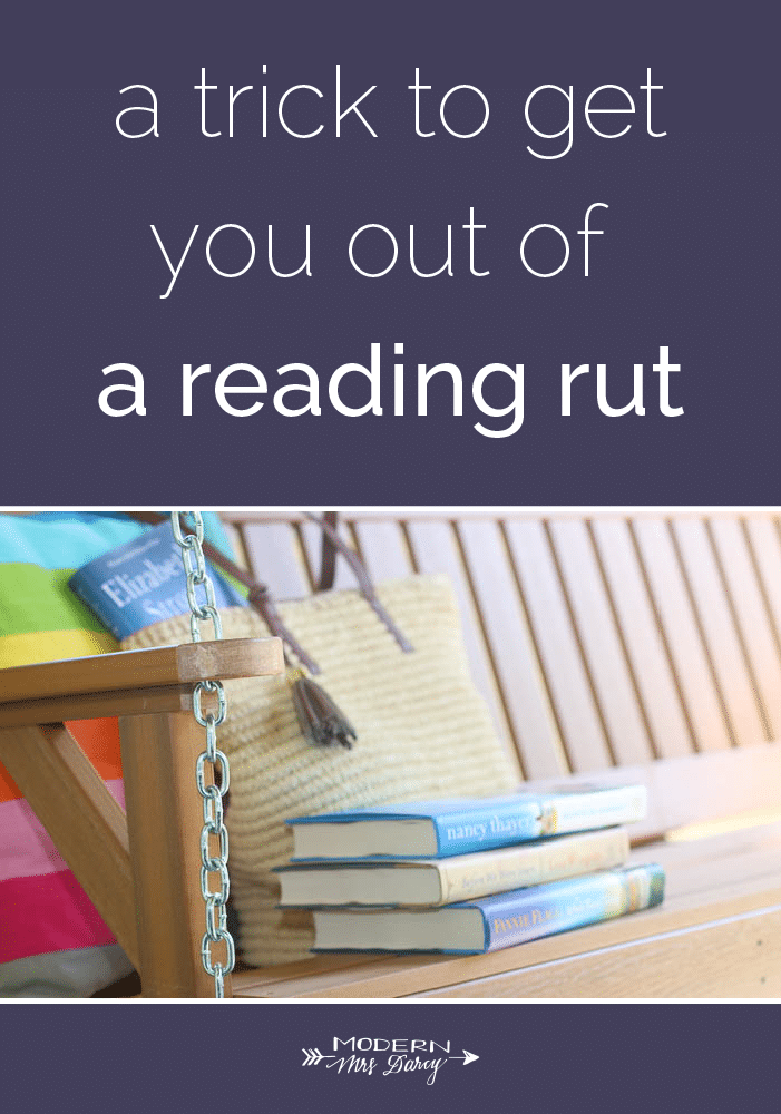 a trick to get you out of a reading rut