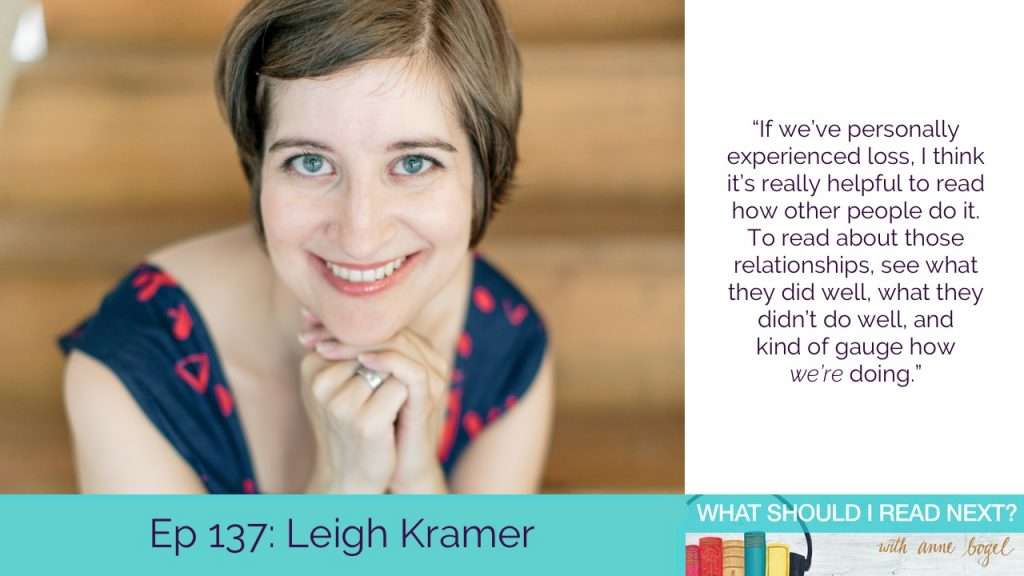 What Should I Read Next #137: Bibliotherapy for the toughest times with Leigh Kramer
