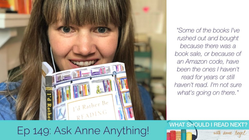 What Should I Read Next #149: Ask Anne Anything