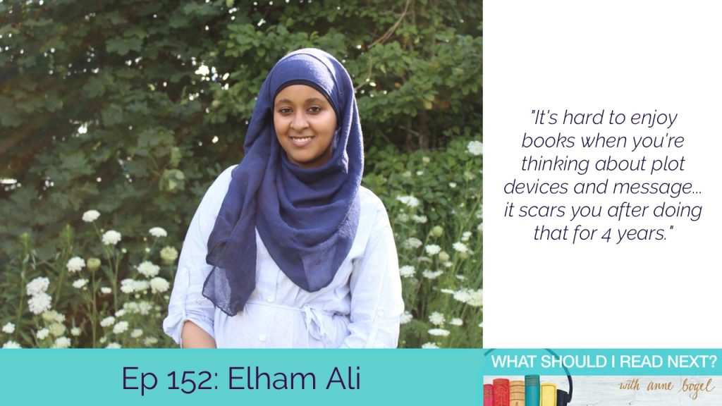What Should I Read Next #152: Under-appreciated books that may be perfect for your TBR with Elham Ali