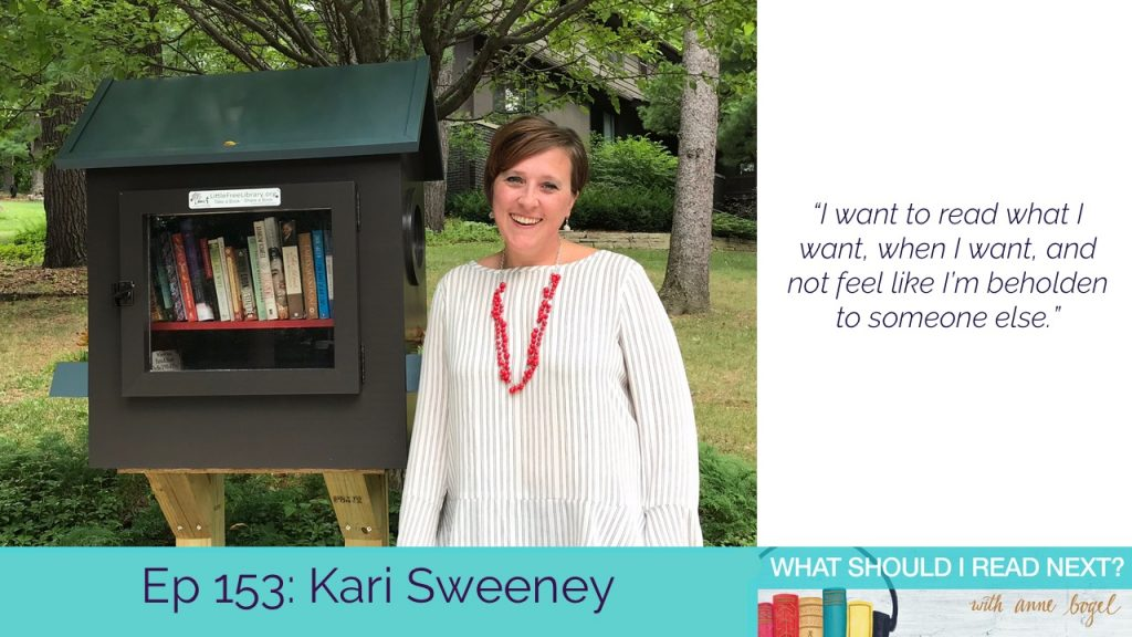 What Should I Read Next #153: Revolutionizing your reading life, 10 minutes at a time with Kari Sweeney