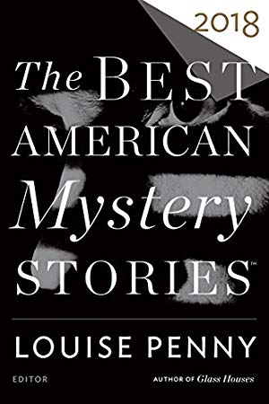 The Best American Mystery Stories 2018 (The Best American Series)