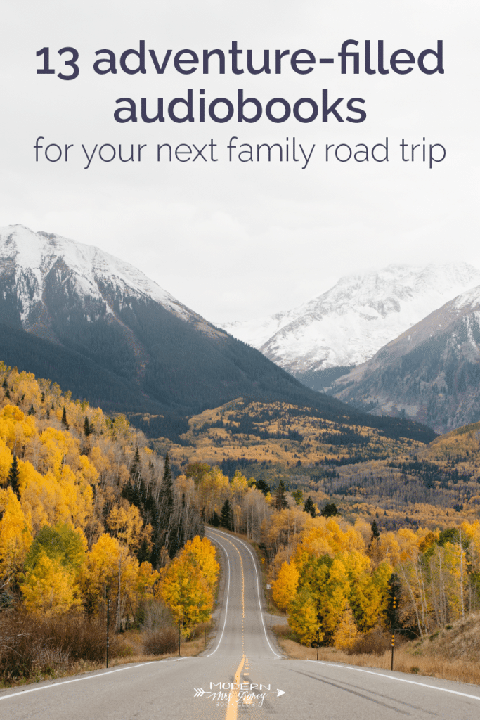 13 adventure-filled audiobooks for your next family road trip