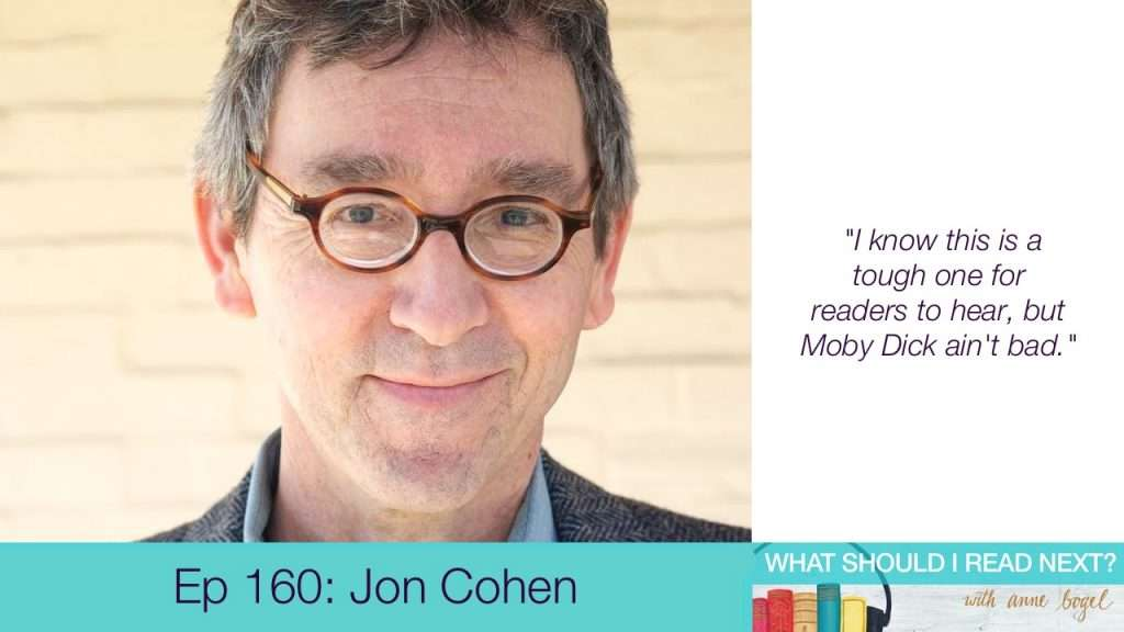 What Should I Read Next #160: Books that capture the magic of everyday life with Jon Cohen