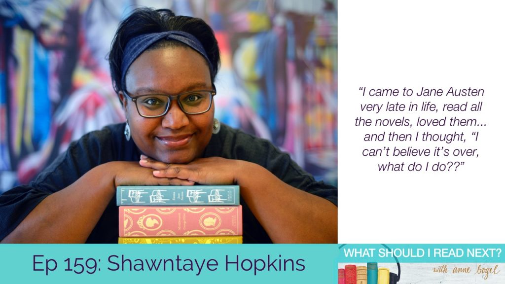 What Should I Read Next #159: How to cope with the longest book hangover ever with Shawntaye Hopkins