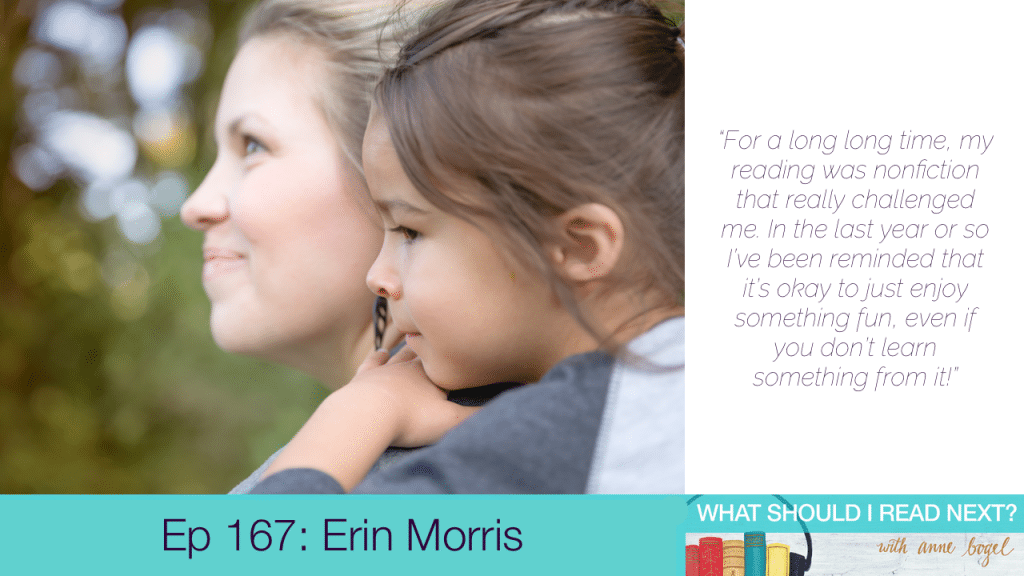 What Should I Read Next #167: Reading is supposed to be FUN with Erin Morris
