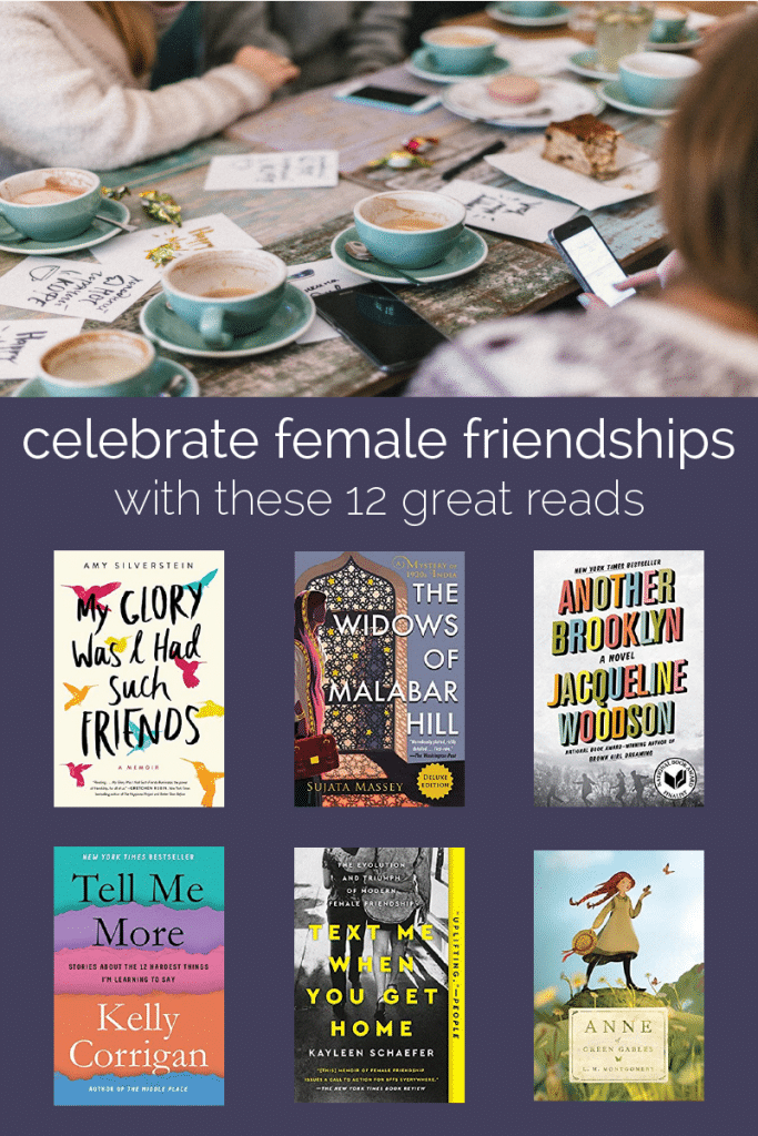 12 great books that celebrate the power of female friendship