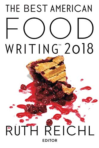 Best American Food Writing 2018