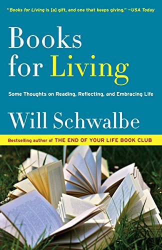 Books for Living: Some Thoughts on Reading, Reflecting, and Embracing Life