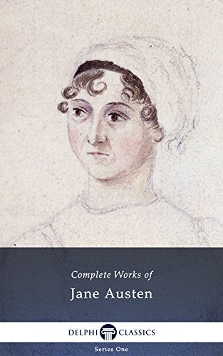 Delphi Complete Works of Jane Austen (Illustrated)